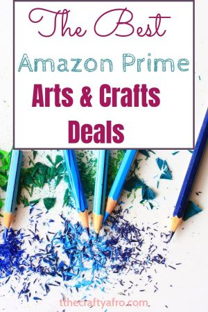 Amazon Prime Day Arts and Crafts Deals