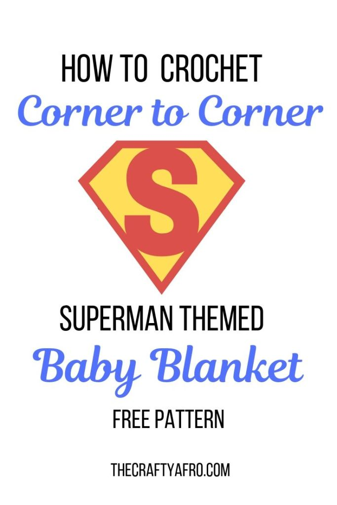 How to crochet a corner to corner superman themed baby blanket. Free corner to corner crochet pattern.