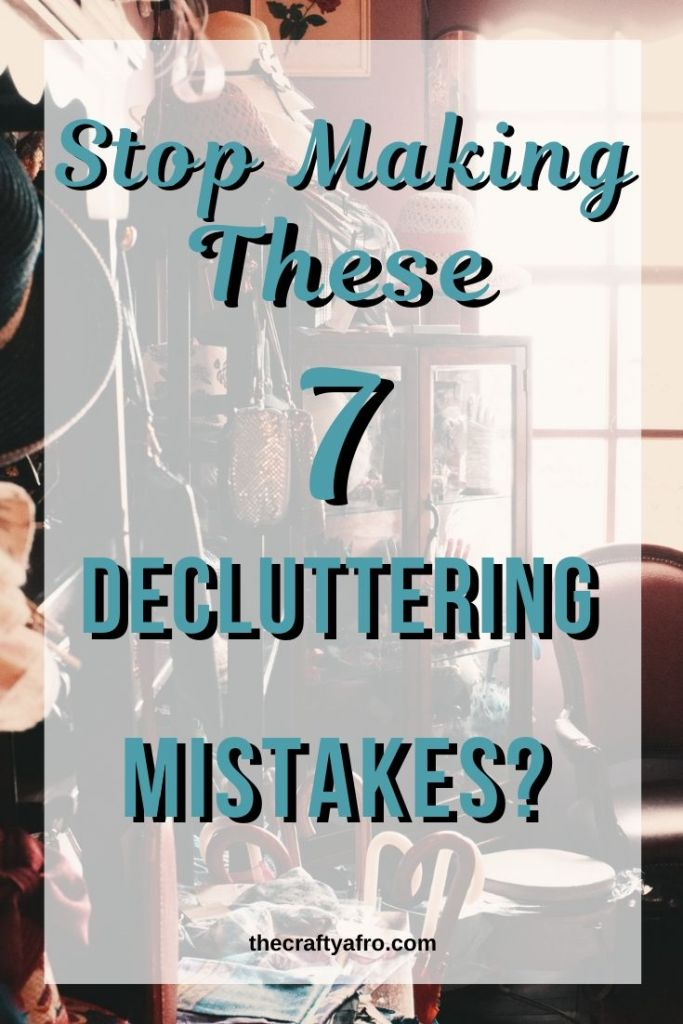 Have you attempted to declutter your home only to give up in defeat? You might be making one of these 7 decluttering mistakes